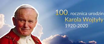 W tym roku uczciliśmy 100 rocznicę urodzin Papieża Polaka Jana Pawła II.