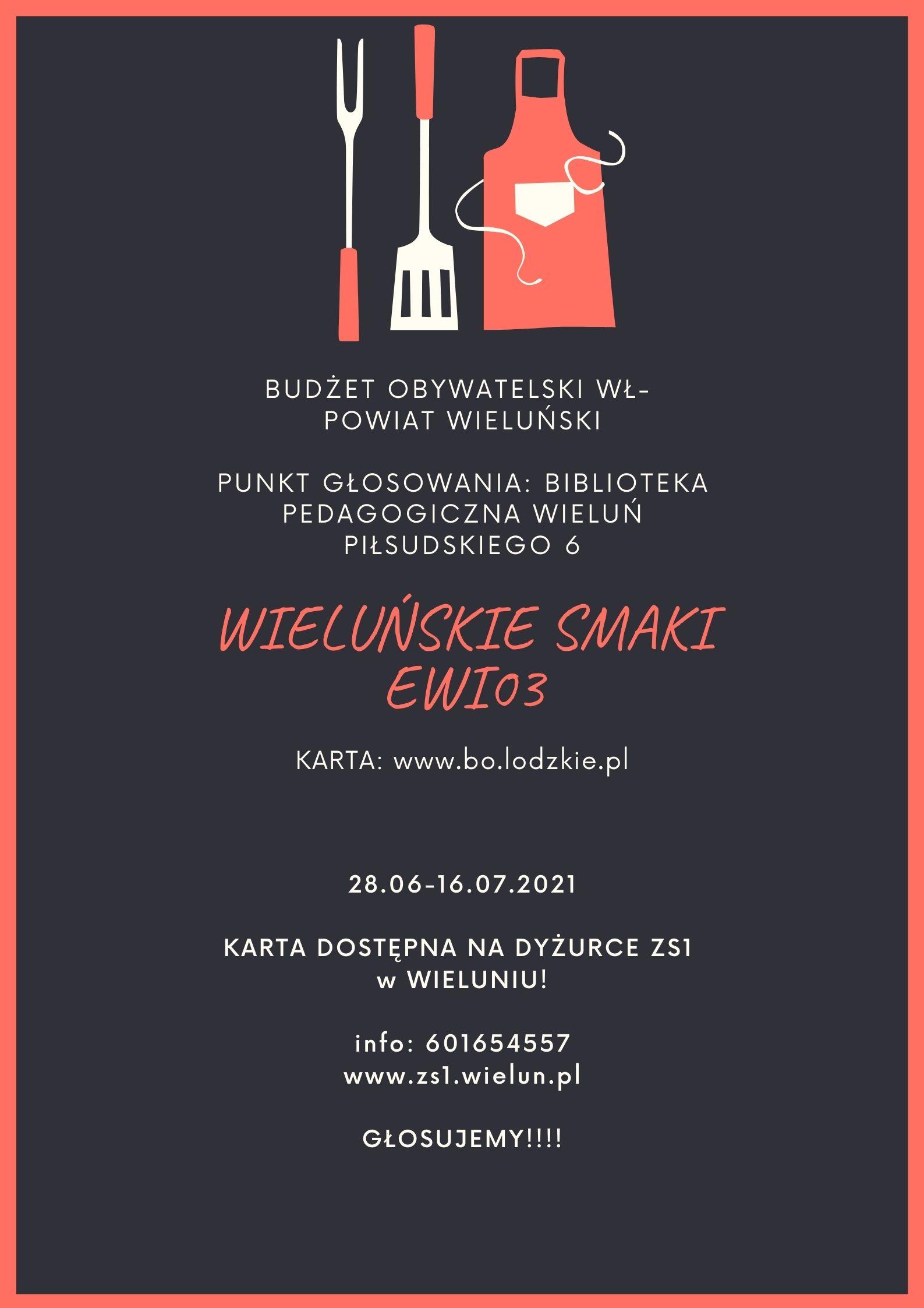 Budżet Obywatelski WŁ. - GŁOSUJCIE NA NASZ POMYSŁ - WIELUŃSKIE SMAKI EWI 03